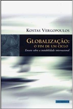 Globalização - O Fim de um Ciclo - Vergopoulos,Kostas   Tagrny.org