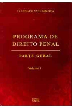 Usado - Programa de Direito Penal - Parte Geral Vol I - Bemfica,Francisco Vani | Hoshan.org