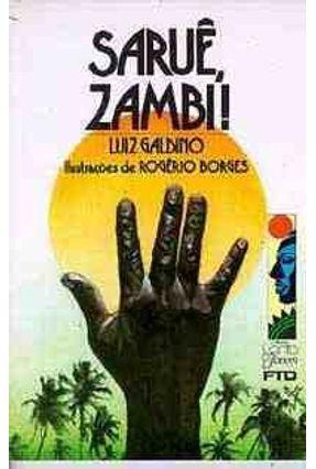 Saruê , Zambi ! - Col. Canto Jovem - Galdino,Luiz pdf epub