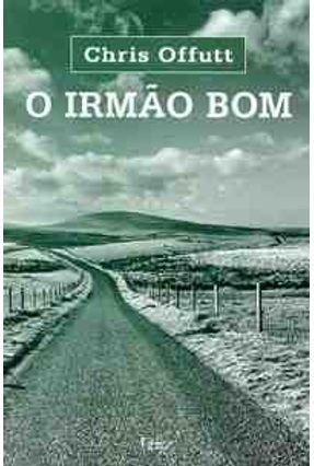 O Irmao Bom - Offutt,Chris pdf epub