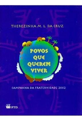 Povos que Querem Viver - Cruz,Therezinha Motta Lima   Nisrs.org