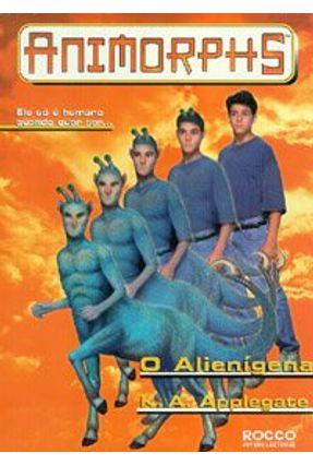 O Alienigena - Animorphs - Applegate,Katherine | Hoshan.org