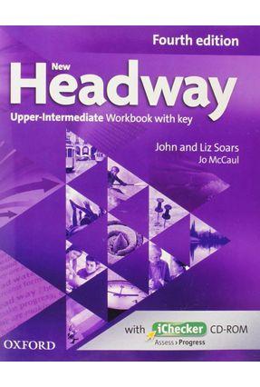New Headway - Upper-Intermediate - Workbook  With Key - Editora Oxford   Hoshan.org