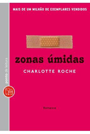 Zonas Úmidas - Edição Bolso - Roche,Charlotte | Hoshan.org