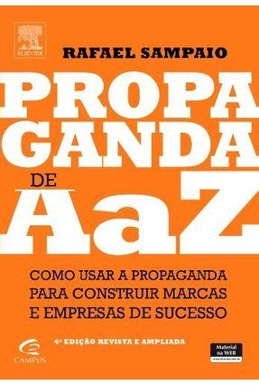 Propaganda de A A Z - 4ª Ed. 2013 - Sampaio,Rafael | Nisrs.org