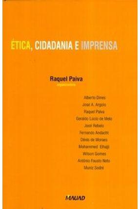 Ética, Cidadania e Imprensa - Paiva,Raquel   Nisrs.org