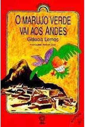 O Marujo Verde Vai aos Andes - Lemos,Gláucia pdf epub