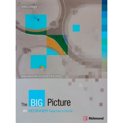 The Big Picture Beginner A1 - Teacher's Book