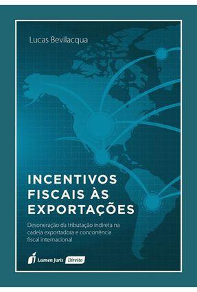 Incentivos Fiscais Às Exportações - Bevilacqua,Lucas pdf epub