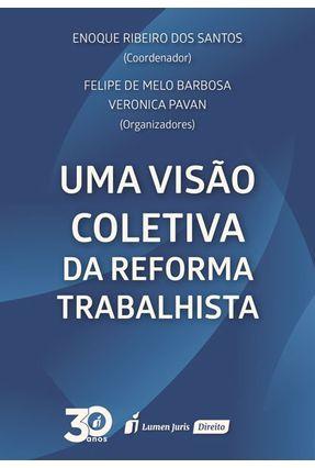 Uma Visão Coletiva da Reforma Trabalhista - Barbosa,Felipe de Melo Pavan,Verônica Santos,Enoque Ribeiro dos   Hoshan.org