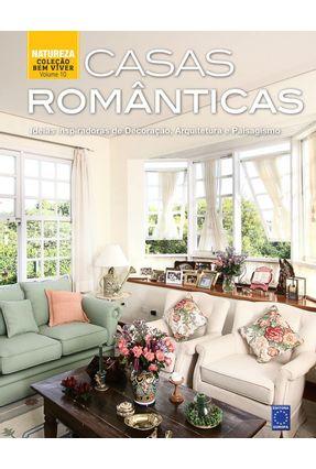 Coleção Bem-Viver Vol.10 - Casas Românticas - Editora Europa | Hoshan.org