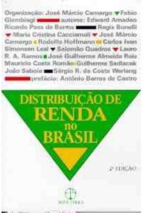 Distribuição de Renda no Brasil - Camargo,Jose Marcio   Nisrs.org