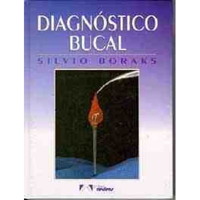 Diagnostico Bucal - 3 Ed. 2001