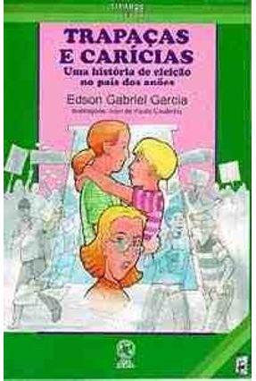 Trapaças e Carícias - Col. Tirando De Letra - Gottfried,Byron Stuart pdf epub
