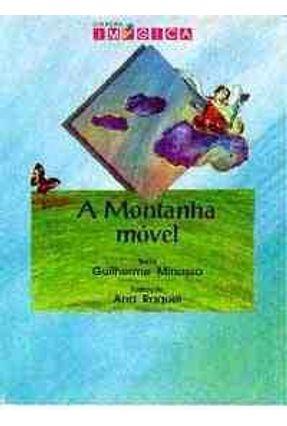 A Montanha Movel - Col. Imagica - Minassa,Guilherme | Nisrs.org