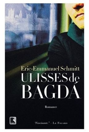 Ulisses de Bagdá - Schmitt,Eric-emmanuel pdf epub