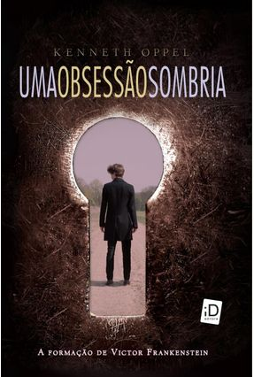Uma Obsessão Sombria - Oppel,Kenneth pdf epub