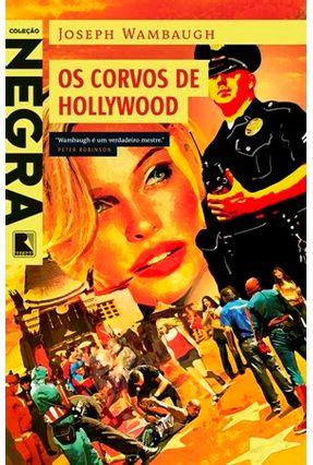 Os Corvos de Hollywood - Wambaugh,Joseph   Tagrny.org