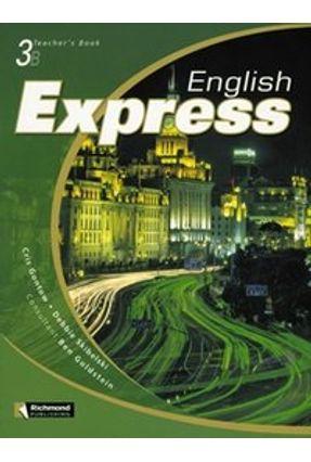 English Express 3b - Student's Book + Workbook + Audio CD - Gontow,Cris Skibelski,Debbie | Hoshan.org