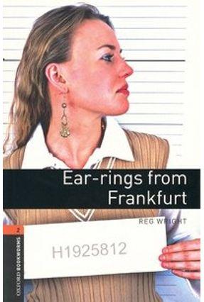 Earrings From Frankfurt (oxford Bookworm Library 2) 3ed - Reg,Wright.   Hoshan.org