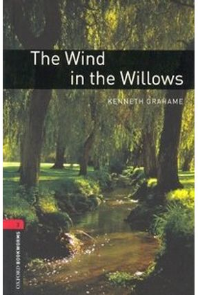 Wind In the Willows. The (oxford Bookworm Library 3) 3ed - Kenneth,Grahame. | Nisrs.org