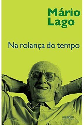Na Rolança do Tempo - Lago,Mário   Nisrs.org