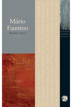 Mario Faustino - Col. Melhores Poemas - Faustino,Mario Nunes,Benedito   Hoshan.org