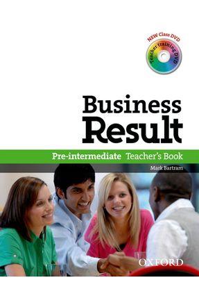 BUSINESS RESULT - Pre-Intermediate - Teacher's Book + DVD - Pack - Editora Oxford | Hoshan.org