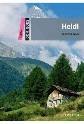 Dominoes - Starter - Heidi - Editora Oxford   Hoshan.org