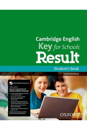 Cambridge English - Key For Schools Result - Student's Book And Online Skills And Language Pack - Editora Oxford | Nisrs.org