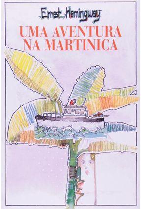 Aventura na Martinica, uma