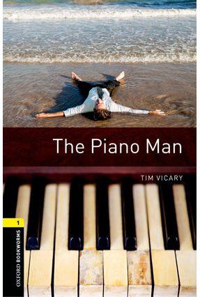 The Piano Man - Level 1 - 3ª Ed. - Editora Oxford | Hoshan.org