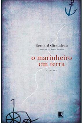 O Marinheiro em Terra - Bernard,Giraudeau pdf epub