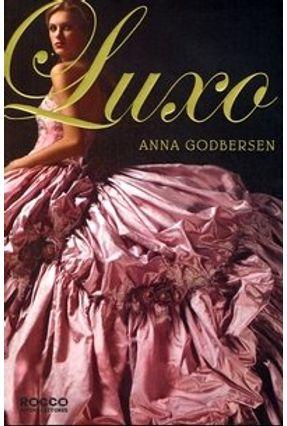 Luxo - Godbersen,Anna pdf epub