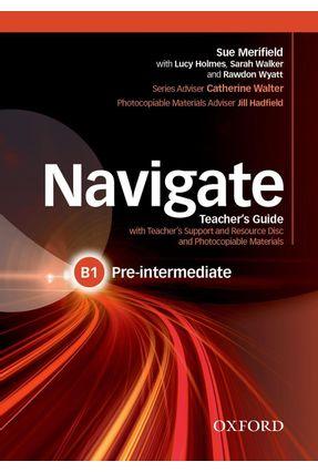 Navigate - Pre-Intermediate B1 - Teacher's Guide With Teacher's Support And Resource Disc - Sue Merifield | Hoshan.org