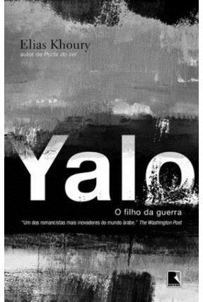 Yalo - o Filho da Guerra - Khoury,Elias | Hoshan.org