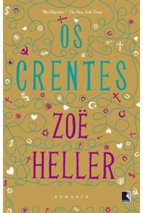 Os Crentes - Heller,Zoe | Tagrny.org