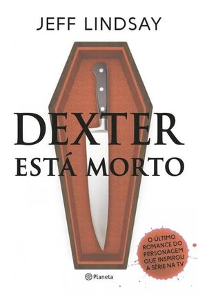 Dexter Está Morto - Lindsay ,Jeff | Tagrny.org