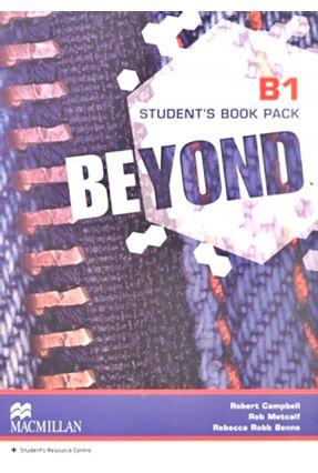 Beyond B1 - Student's Book - Standard Pack With Workbook - Rebbeca Robb Benne Rob Metcalf Campbell,Robert | Hoshan.org