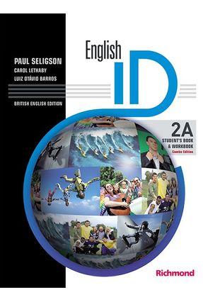 English Id British Version 2A - Combo Split Edition - Student'S Book + Workbook - Seligson,Paul Lethaby,Carol Luiz Otávio Barros   Hoshan.org