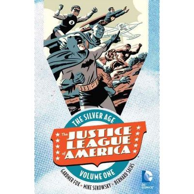 Justice League Of America: The Silver Age, Volume 1