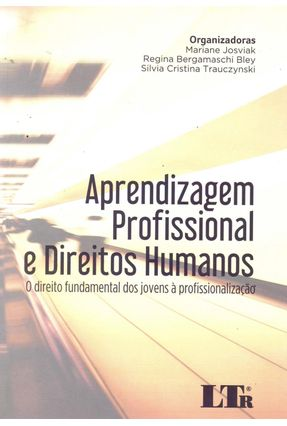 Aprendizagem Profissional E Direitos Humanos - Mariane JOVIAK | Hoshan.org