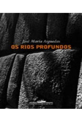Os Rios Profundos - Arguedas,Jose Maria | Tagrny.org