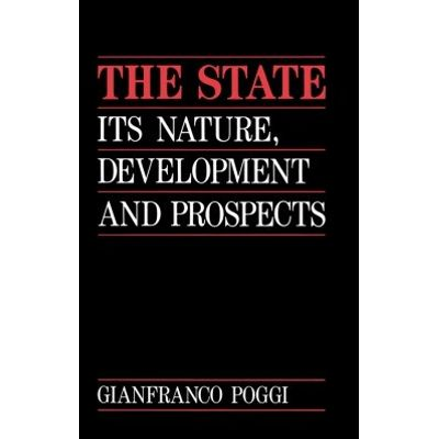 The State - Its Nature, Development and Prospects