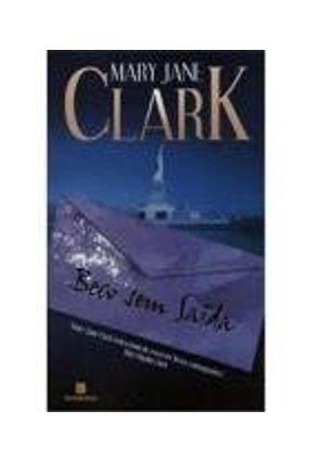 Beco Sem Saída - Clark,Mary Jane | Tagrny.org