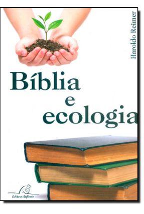 Biblia e Ecologia
