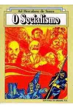 O Socialismo - Col. Visao de Mundo