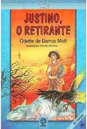 Justino; O Retirante - Mott,Odette de Barros | Hoshan.org