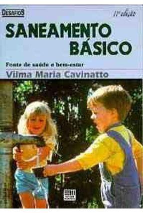 Saneamento Basico - Col Desafios - Cavinatto,Vilma Maria | Hoshan.org
