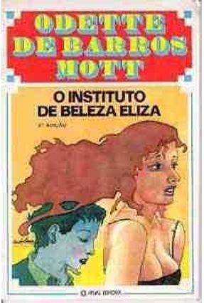 O Instituto de Beleza Eliza
